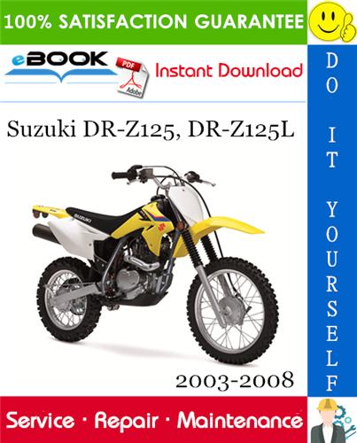 Thumbnail ☆☆ Best ☆☆ Suzuki DR-Z125, DR-Z125L Motorcycle Service Repair Manual 2003-2008 Download