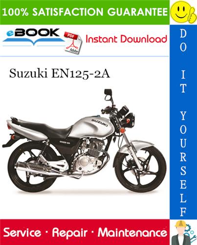 Thumbnail ☆☆ Best ☆☆ Suzuki EN125-2A Motorcycle Service Repair Manual
