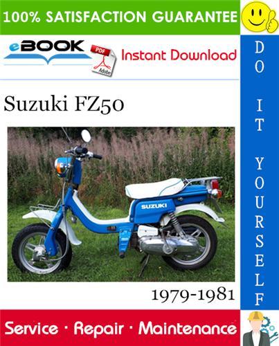 Thumbnail ☆☆ Best ☆☆ Suzuki FZ50 Scooter Service Repair Manual 1979-1981 Download