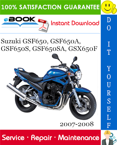 Thumbnail ☆☆ Best ☆☆ Suzuki GSF650, GSF650A, GSF650S, GSF650SA, GSX650F Motorcycle Service Repair Manual 2007-2008 Download