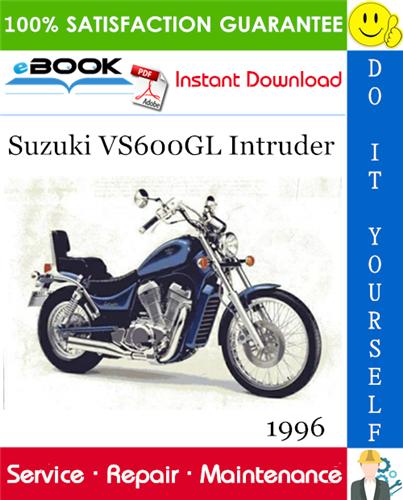 Thumbnail ☆☆ Best ☆☆ 1996 Suzuki VS600GL Intruder Motorcycle Service Repair Manual