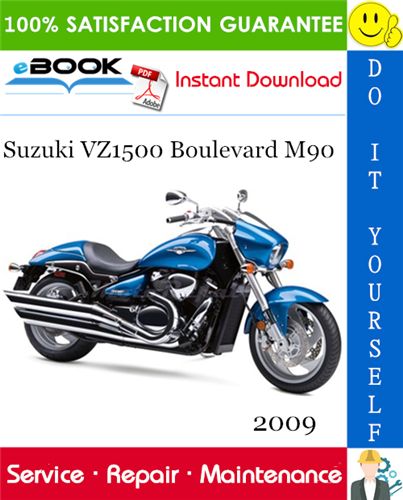 Thumbnail ☆☆ Best ☆☆ 2009 Suzuki VZ1500 Boulevard M90 Motorcycle Service Repair Manual