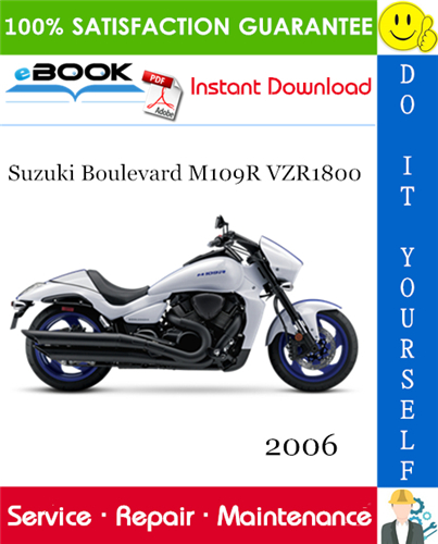 Thumbnail ☆☆ Best ☆☆ 2006 Suzuki Boulevard M109R VZR1800 Motorcycle Service Repair Manual