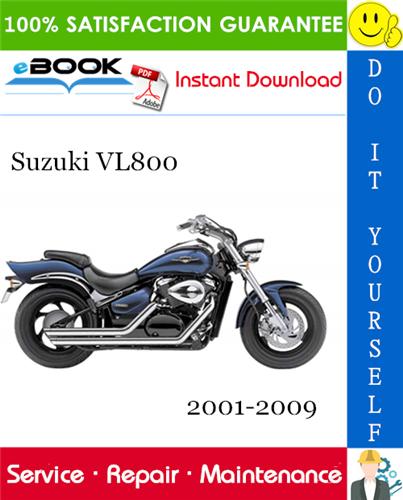 Thumbnail ☆☆ Best ☆☆ Suzuki VL800 Motorcycle Service Repair Manual 2001-2009 Download