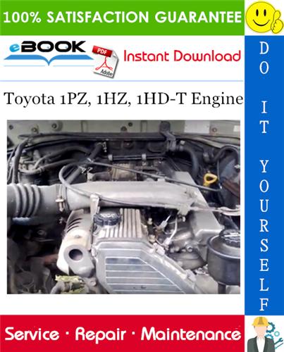 Thumbnail ☆☆ Best ☆☆ Toyota 1PZ, 1HZ, 1HD-T Engine Service Repair Manual
