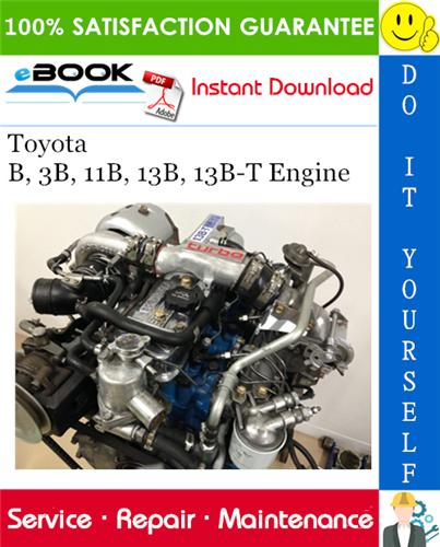 Thumbnail ☆☆ Best ☆☆ Toyota B, 3B, 11B, 13B, 13B-T Engine Service Repair Manual