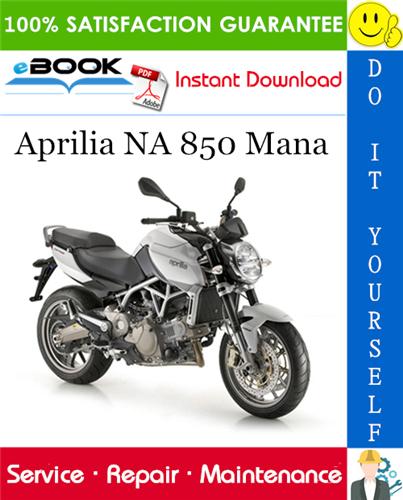 Thumbnail ☆☆ Best ☆☆ Aprilia NA 850 Mana Motorcycle Service Repair Manual