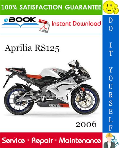 Thumbnail ☆☆ Best ☆☆ 2006 Aprilia RS125 Motorcycle Service Repair Manual
