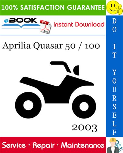 Thumbnail ☆☆ Best ☆☆ 2003 Aprilia Quasar 50 / 100 ATV Service Repair Manual