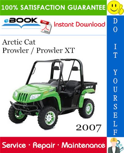 Thumbnail ☆☆ Best ☆☆ 2007 Arctic Cat Prowler / Prowler XT Utility Terrain Vehicle Service Repair Manual