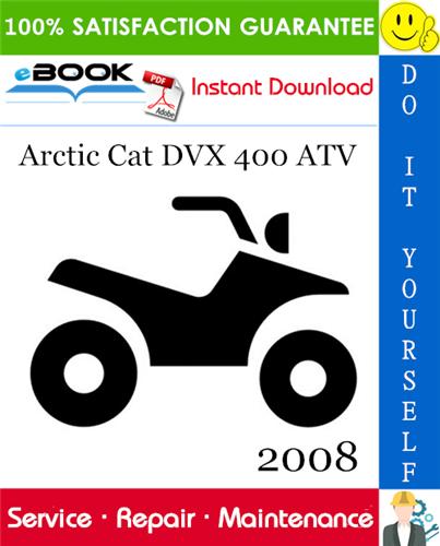 Thumbnail ☆☆ Best ☆☆ 2008 Arctic Cat DVX 400 ATV Service Repair Manual