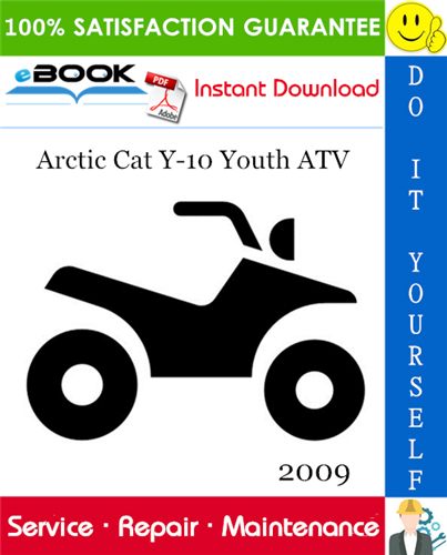 Thumbnail ☆☆ Best ☆☆ 2009 Arctic Cat Y-10 Youth ATV Service Repair Manual