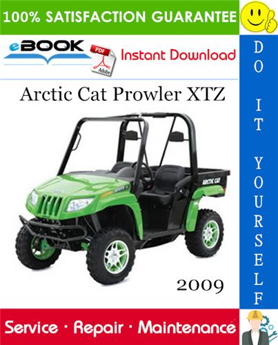 Thumbnail ☆☆ Best ☆☆ 2009 Arctic Cat Prowler XTZ Utility Terrain Vehicle Service Repair Manual