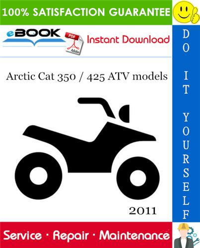 Thumbnail ☆☆ Best ☆☆ 2011 Arctic Cat 350 / 425 ATV models Service Repair Manual