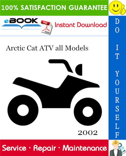 Thumbnail ☆☆ Best ☆☆ 2002 Arctic Cat ATV all Models Service Repair Manual