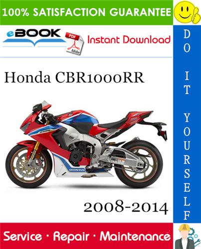 Thumbnail ☆☆ Best ☆☆ Honda CBR1000RR Motorcycle Service Repair Manual 2008-2014 Download