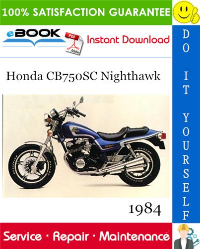 Thumbnail ☆☆ Best ☆☆ 1984 Honda CB750SC Nighthawk Motorcycle Service Repair Manual