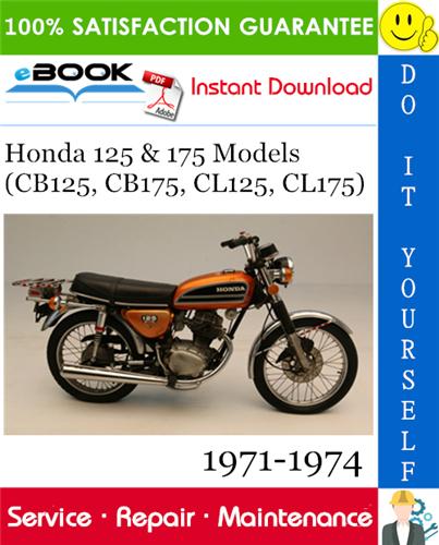 Thumbnail ☆☆ Best ☆☆ Honda 125 & 175 Models (CB125, CB175, CL125, CL175) Motorcycle Service Repair Manual 1971-1974 Download