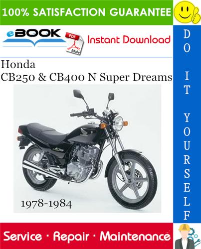Thumbnail ☆☆ Best ☆☆ Honda CB250 & CB400 N Super Dreams Motorcycle Service Repair Manual 1978-1984 Download