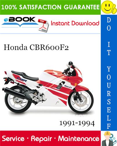Thumbnail ☆☆ Best ☆☆ Honda CBR600F2 Motorcycle Service Repair Manual 1991-1994 Download
