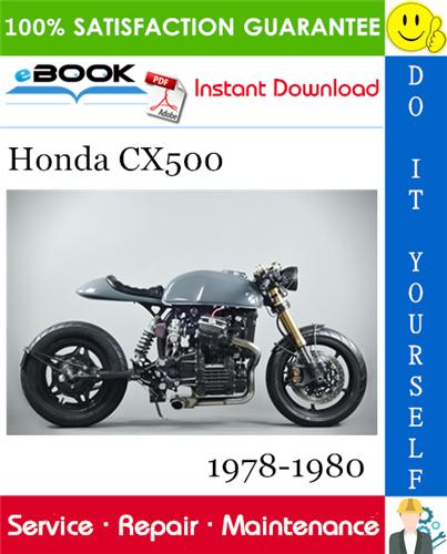 Thumbnail Honda CX500 Motorcycle Service Repair Manual 1978-1980 Download