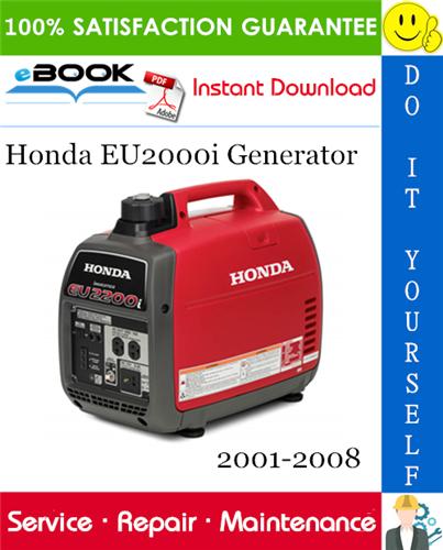 Thumbnail ☆☆ Best ☆☆ Honda EU2000i Generator Service Repair Manual 2001-2008 Download