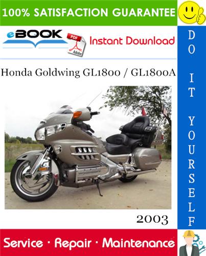 Thumbnail 2003 Honda Goldwing GL1800 GL1800A Motorcycle Service Repair Manual