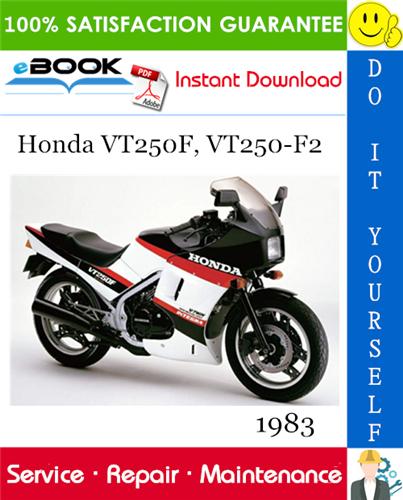 Thumbnail ☆☆ Best ☆☆ 1983 Honda VT250F, VT250-F2 Motorcycle Service Repair Manual