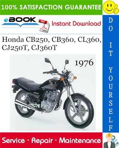 Thumbnail ☆☆ Best ☆☆ 1976 Honda CB250, CB360, CL360, CJ250T, CJ360T Motorcycle Service Repair Manual