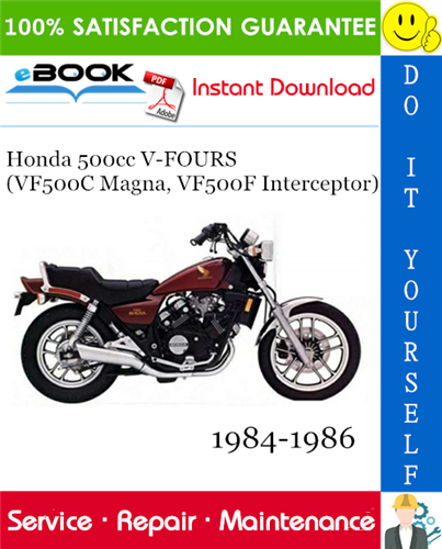 Thumbnail ☆☆ Best ☆☆ Honda 500cc V-FOURS (VF500C Magna, VF500F Interceptor) Motorcycle Service Repair Manual 1984-1986 Download