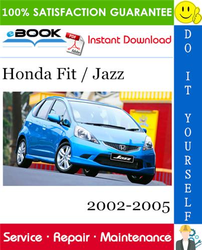 Thumbnail ☆☆ Best ☆☆ Honda Fit / Jazz Service Repair Manual 2002-2005 Software Download