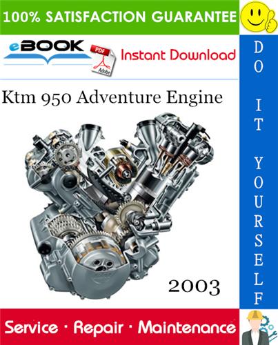 Thumbnail ☆☆ Best ☆☆ 2003 Ktm 950 Adventure Engine Service Repair Manual