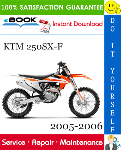 Thumbnail ☆☆ Best ☆☆ KTM 250SX-F Motorcycle Service Repair Manual 2005-2006 Download