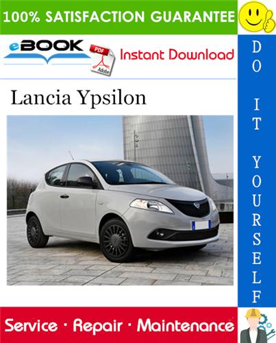 Thumbnail ☆☆ Best ☆☆ Lancia Ypsilon Service Repair Manual (ISO format) Software Download