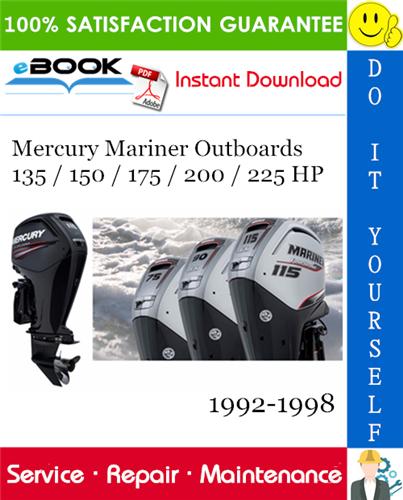 Thumbnail ☆☆ Best ☆☆ Mercury Mariner Outboards 135 / 150 / 175 / 200 / 225 HP Service Repair Manual 1992-1998 Download