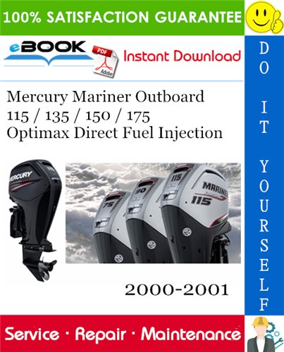 Thumbnail ☆☆ Best ☆☆ Mercury Mariner Outboard 115 / 135 / 150 / 175 Optimax Direct Fuel Injection Service Repair Manual 2000-2001 Download