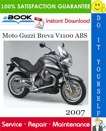 Thumbnail ☆☆ Best ☆☆ 2007 Moto Guzzi Breva V1100 ABS Motorcycle Service Repair Manual