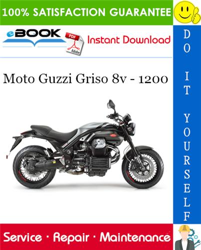 Thumbnail ☆☆ Best ☆☆ Moto Guzzi Griso 8v - 1200 Motorcycle Service Repair Manual