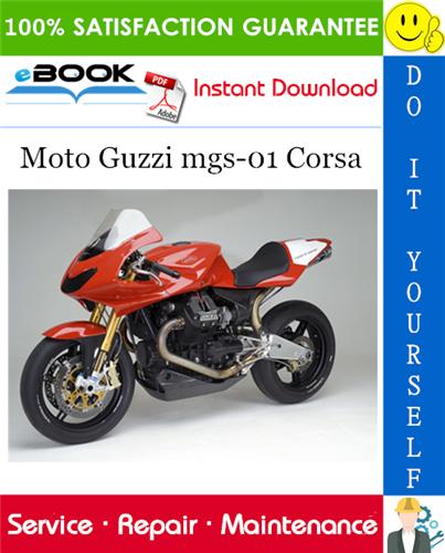Thumbnail ☆☆ Best ☆☆ Moto Guzzi mgs-01 Corsa Motorcycle Service Repair Manual