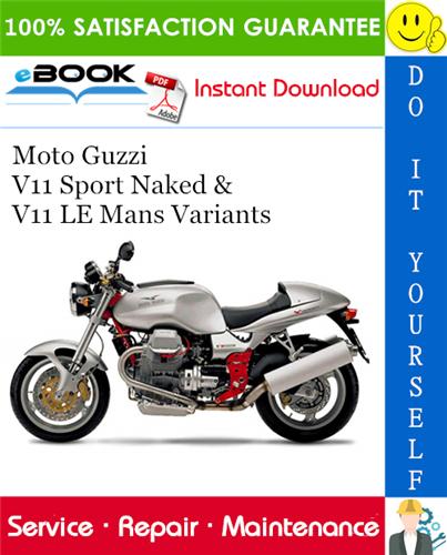 Thumbnail ☆☆ Best ☆☆ Moto Guzzi V11 Sport Naked & V11 LE Mans Variants Motorcycle Service Repair Manual