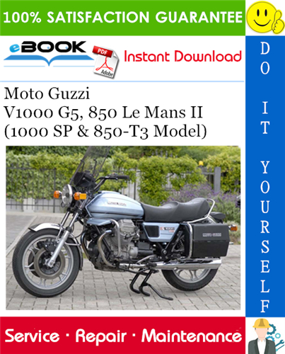Thumbnail ☆☆ Best ☆☆ Moto Guzzi V1000 G5, 850 Le Mans II (1000 SP & 850-T3 Model) Motorcycle Service Repair Manual