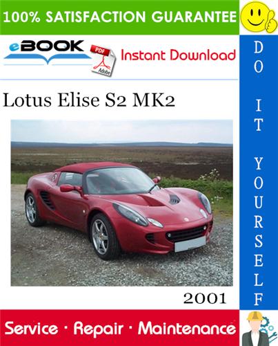 Thumbnail ☆☆ Best ☆☆ 2001 Lotus Elise S2 MK2 Service Repair Manual