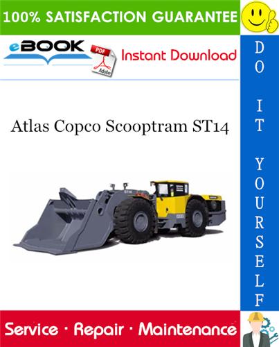 Thumbnail ☆☆ Best ☆☆ Atlas Copco Scooptram ST14 Service Repair Manual