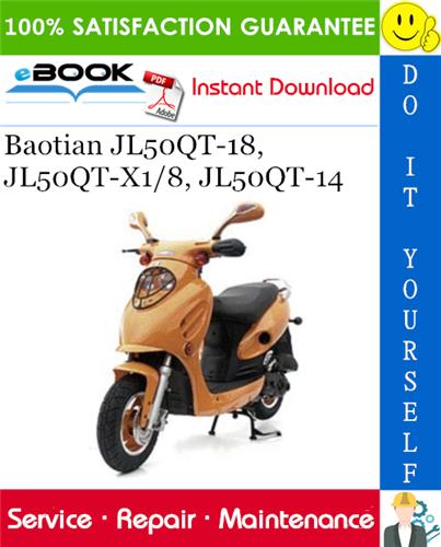 Thumbnail ☆☆ Best ☆☆ Baotian JL50QT-18, JL50QT-X1/8, JL50QT-14 Scooter Service Repair Manual