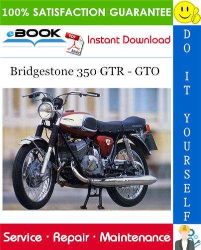 Thumbnail ☆☆ Best ☆☆ Bridgestone 350 GTR - GTO Motorcycle Service Repair Manual