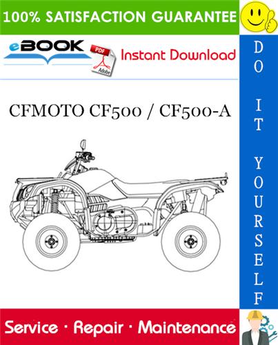 Thumbnail ☆☆ Best ☆☆ CFMOTO CF500 / CF500-A ATV Service Repair Manual