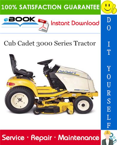 Thumbnail ☆☆ Best ☆☆ Cub Cadet 3000 Series Tractor Service Repair Manual