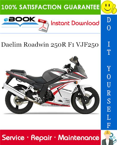 Thumbnail ☆☆ Best ☆☆ Daelim Roadwin 250R F1 VJF250 Motorcycle Service Repair Manual