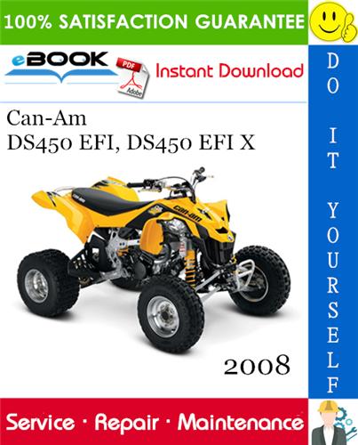 Thumbnail ☆☆ Best ☆☆ 2008 Can-Am DS450 EFI, DS450 EFI X ATV Service Repair Manual