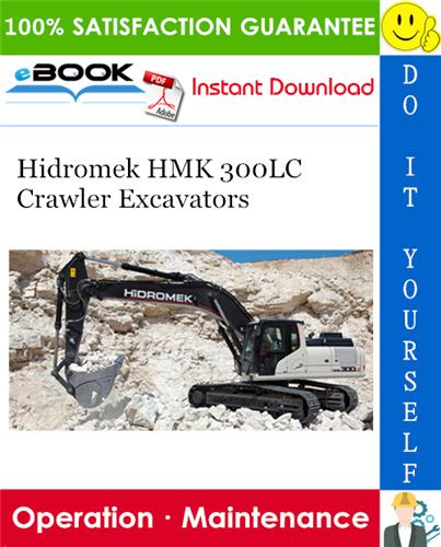 Thumbnail ☆☆ Best ☆☆ Hidromek HMK 300LC Crawler Excavators Operation & Maintenance Manual
